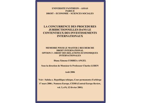 La concurrence des procédures juridictionnelles dans le contentieux des investissements internationaux